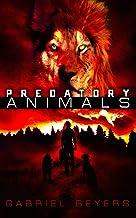 Predatory Animals: A Supernatural Thriller (English Edition)