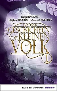 Große Geschichten vom kleinen Volk - Band 1 (German Edition)