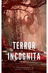 Terror Incognita: 13 Terrors Kindle Edition