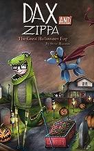 Dax and Zippa The Great Halloween Fog (Dax & Zippa Book 3)