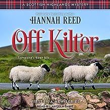 Off Kilter: Scottish Highlands Mystery Series, Book 1