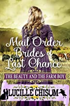 The Mail Order Brides of Last Chance: The Beauty and the Farm Boy