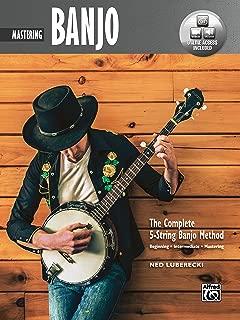 Complete 5-String Banjo Method: Mastering Banjo, Book & Online Video/Audio (Complete Method)