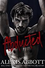 Abducted: A Mafia Hitman Romance (Alexis Abbott`s Hostages Book 1)
