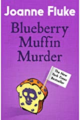 Blueberry Muffin Murder (Hannah Swensen Mysteries, Book 3): Bitter rivalries, murder and mouth-watering cakes Kindle Edition