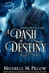 A Dash of Destiny (Warlocks MacGregor Book 8) Kindle Edition