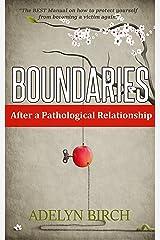 Boundaries After a Pathological Relationship Kindle Edition