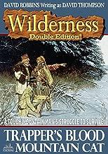 Wilderness: Trapper's Blood/Mountain Cat (A Wilderness Western Book 9)