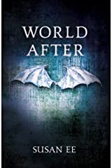 World After: Penryn and the End of Days Book Two Kindle Edition