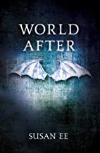 World After: Penryn and the End of Days Book Two