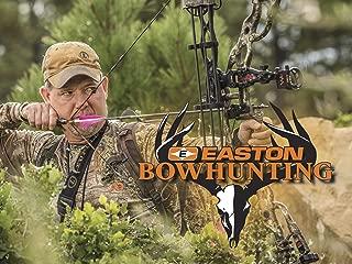 Easton Bowhunting - Season 11