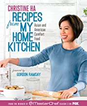 Recipes from My Home Kitchen: Asian and American Comfort Food from the Winner of MasterChef Season 3 on FOX: A Cookbook