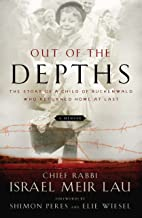 Out of the Depths: The Story of a Child of Buchenwald Who Returned Home at Last