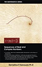 Sequences of Real and Complex Numbers (The Mathematics Series)