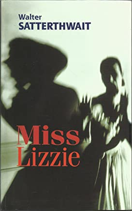 Miss Lizzie: *Signed*