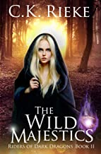 The Majestic Wilds: An Epic Fantasy Adventure (Riders of Dark Dragons Book 2)