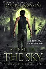 A Tear in the Sky: A Supernatural Adventure Series (The Templar Chronicles Book 3) Kindle Edition