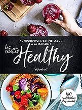 Livres C'est meilleur à la maison - Les recettes Healthy PDF