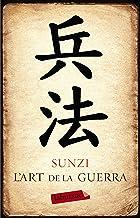 L'art de la guerra (Catalan Edition)