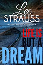 Life is But a Dream: a compelling mystery with a major twist (A Nursery Rhyme Mystery Book 2)