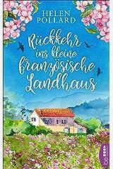 Rückkehr ins kleine französische Landhaus (German Edition) Kindle Edition
