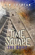 Time Square : The Shift