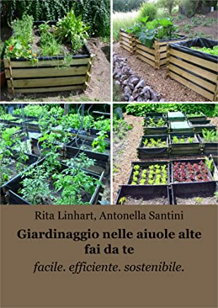 Giardinaggio nelle aiuole alte fai da te: facile. efficiente. sostenibile.