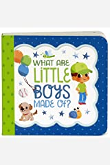 What Are Little Boys Made Of: Keepsake Greeting Card Board Book Board book