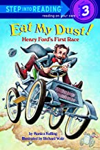 Eat My Dust! Henry Ford's First Race (Step into Reading) PDF