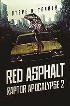 Red Asphalt (The Raptor Apocalypse Book 2)