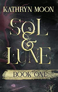 Sol & Lune: Book One