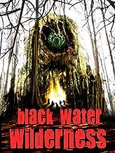 Black Water Wilderness