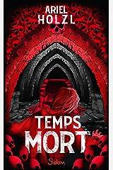 Temps Mort - Roman fantastique - Paris - Dès 13 ans Format Kindle