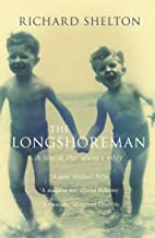 The Longshoreman: A Life at the Water's Edge (English Edition)