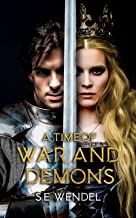 A Time of War and Demons (The House of the Rising Sun Book 1)