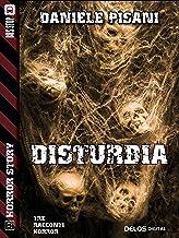 Disturbia (Horror Story) (Italian Edition)