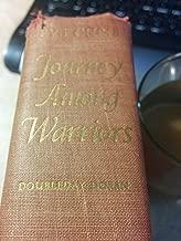 Journey among the warriors