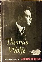 Thomas Wolfe: A Biography