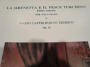 La Sirenetta E Il Pesce Turchino / for Solo Piano / Castelnuovo-Tedesco Op. 18