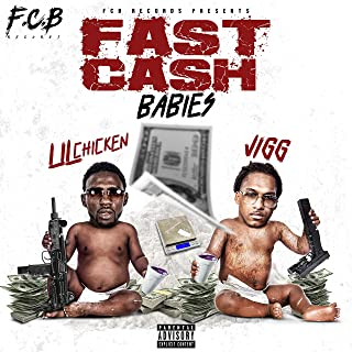 Fast Cash Babies (feat. Jigg) [Explicit]