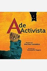 A de activista (Spanish Edition) Kindle Edition