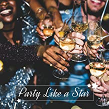 Party Like A Star: Chillout Party Compilation for Celebrity Party