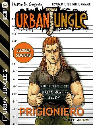 Prigioniero (Urban Jungle)
