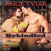 Rekindled: Dallas Fire & Rescue, Book 1