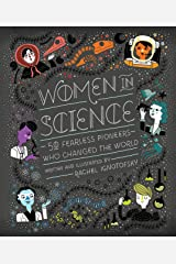 Women in Science: 50 Fearless Pioneers Who Changed the World Kindle Edition
