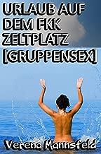 Urlaub auf dem FKK Zeltplatz [Gruppensex] (German Edition)
