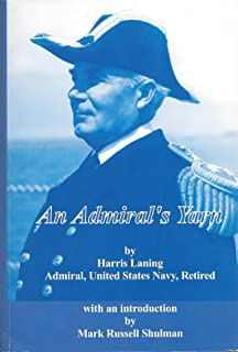 An Admiral's Yarn (U.S. Naval War College Historical Monograph Series, No. 14.)