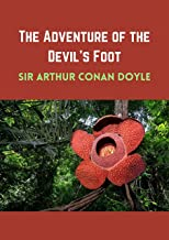 The Adventure of the Devil's Foot:Romance (Annotated) (English Edition)