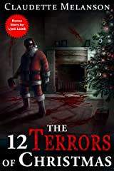 The 12 Terrors of Christmas: A Christmas Horror Anthology Kindle Edition