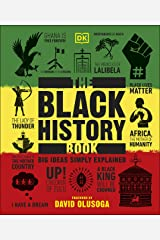 The Black History Book: Big Ideas Simply Explained Kindle Edition